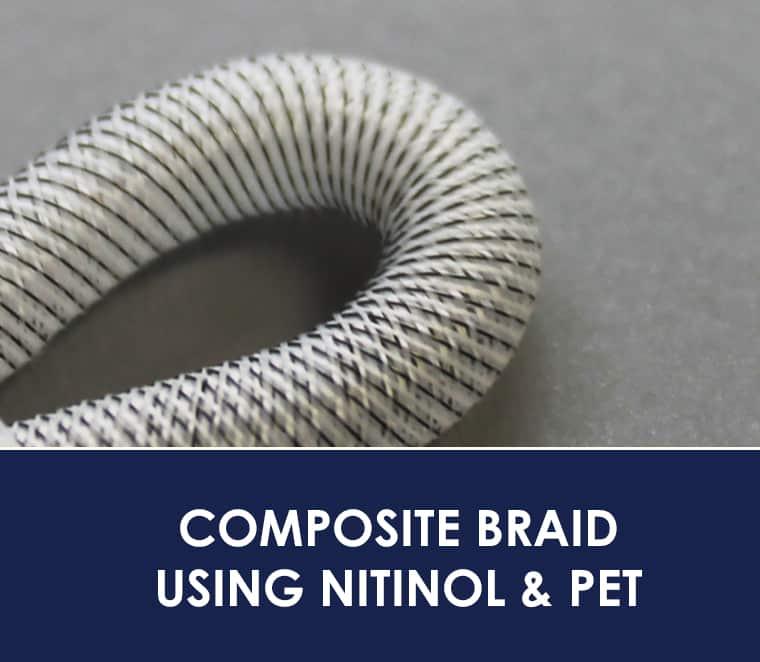 Kink Resistant Nitinol Braiding