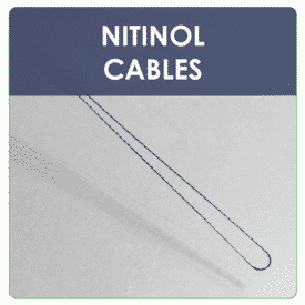 NITINOL CABLES AND LOOPS